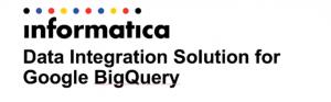 Informatica integration with Google Cloud BigQuery via YouTube