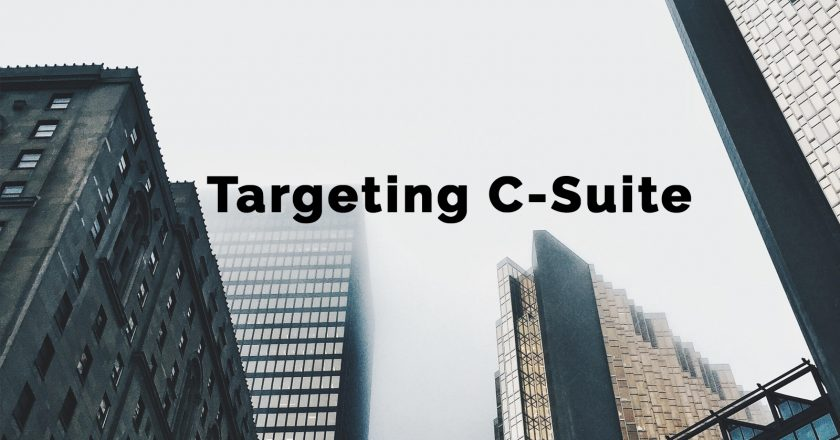Targeting C-suite