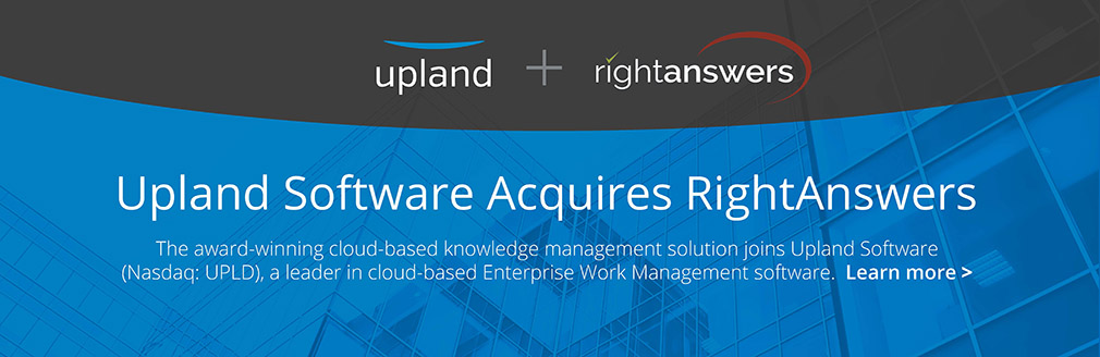 Upland acquires RightAnswers