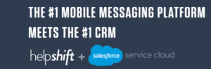 Helpshift Partners with Salesforce App Cloud