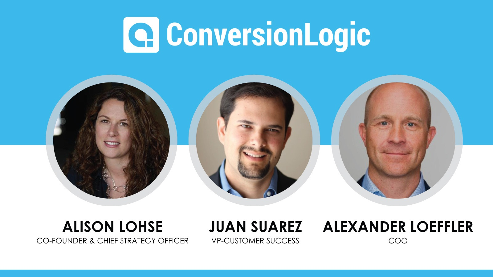 Conversion Logic Expands Leadership Team with 3 New Executive Appointments