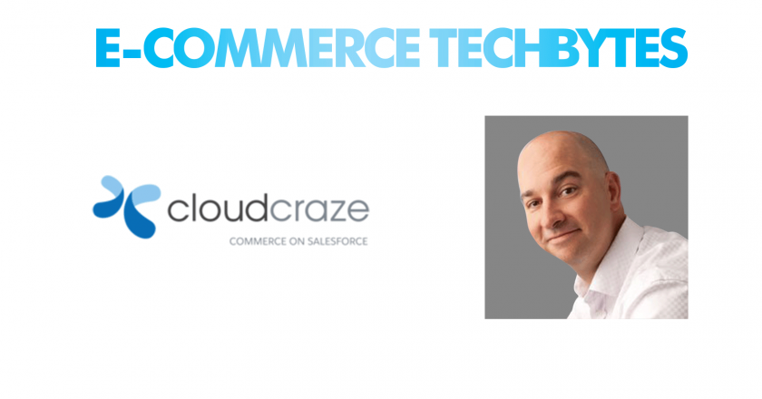 Tech Bytes with Ray Grady, President & COO at CloudCraze Commerce on Salesforce