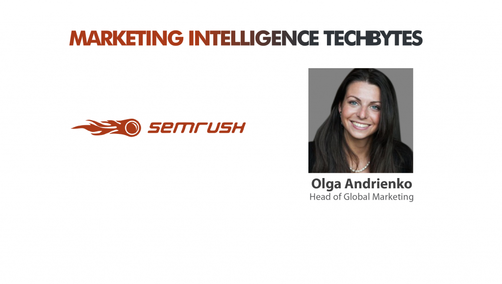Olga Andrienko, Head Marketing, SEMRush