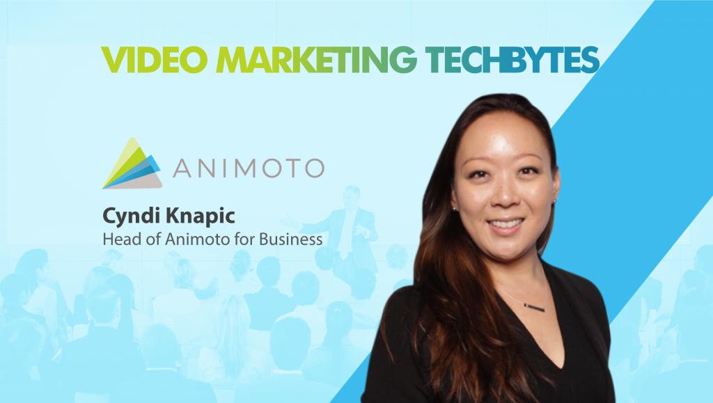 TechBytes with Cynthia Knapic, Head, Animoto for Business
