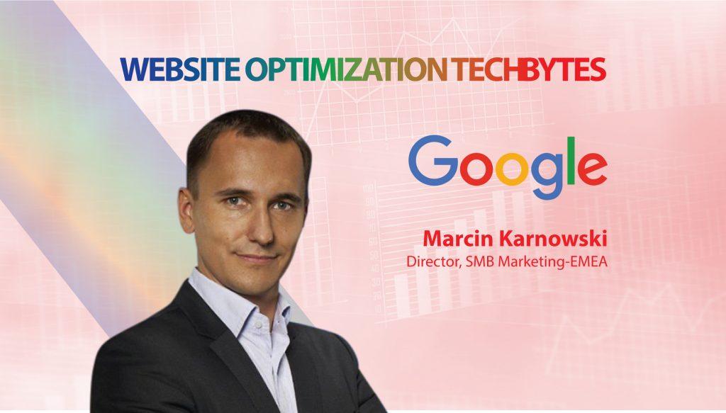 TechBytes with Marcin Karnowski, Director, SMB Marketing-EMEA, Google