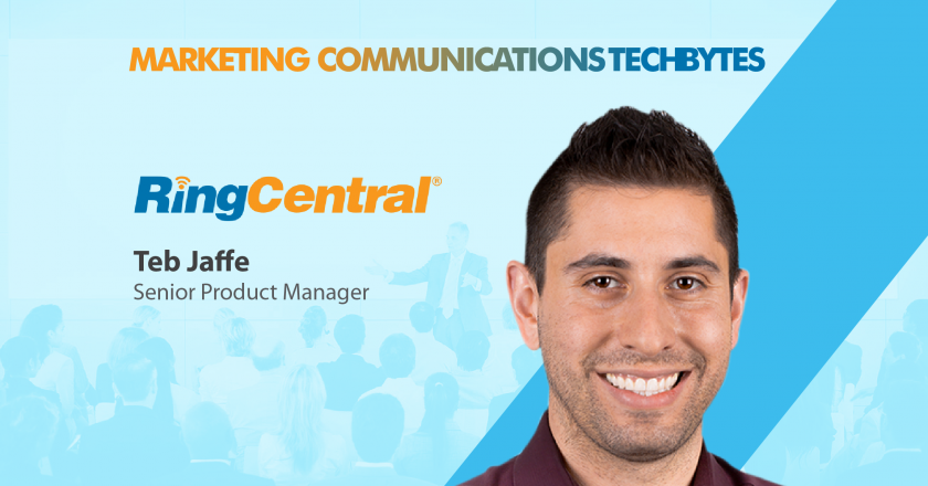 TechBytes with Ted Jaffe, Senior Product Manager, RingCentral