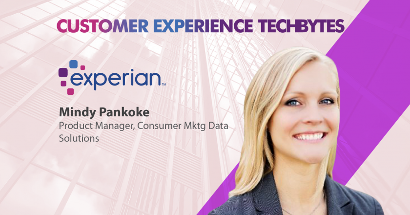 TechBytes with Mindy Pankoke, Product Manager, Consumer Marketing Data Solutions, Experian