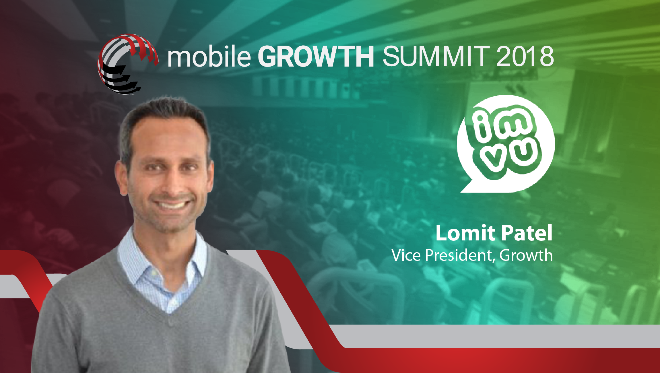 TechBytes with Lomit Patel, Vice President, Growth at IMVU