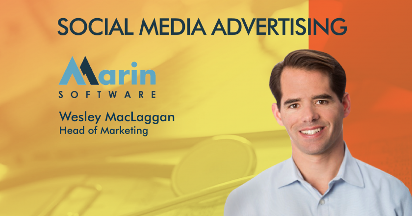 Wesley MacLaggan, Head of Marketing, Marin Software