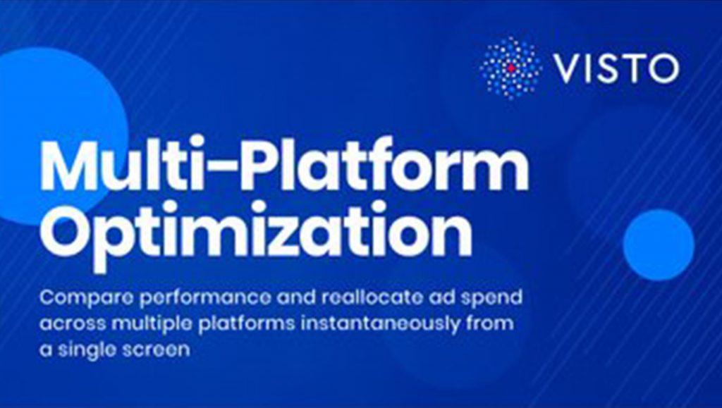 Visto Multi-Platform Optimization Tool Unveiled to Simplify Cross-Platform Programmatic Ad Campaigns