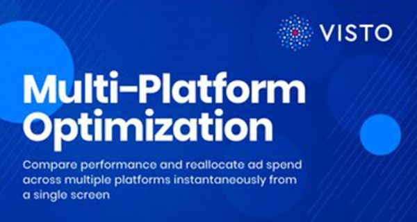 Visto Multi-Platform Optimization Tool Unveiled to Simplify Cross-Platform Programmatic Ad Campaigns