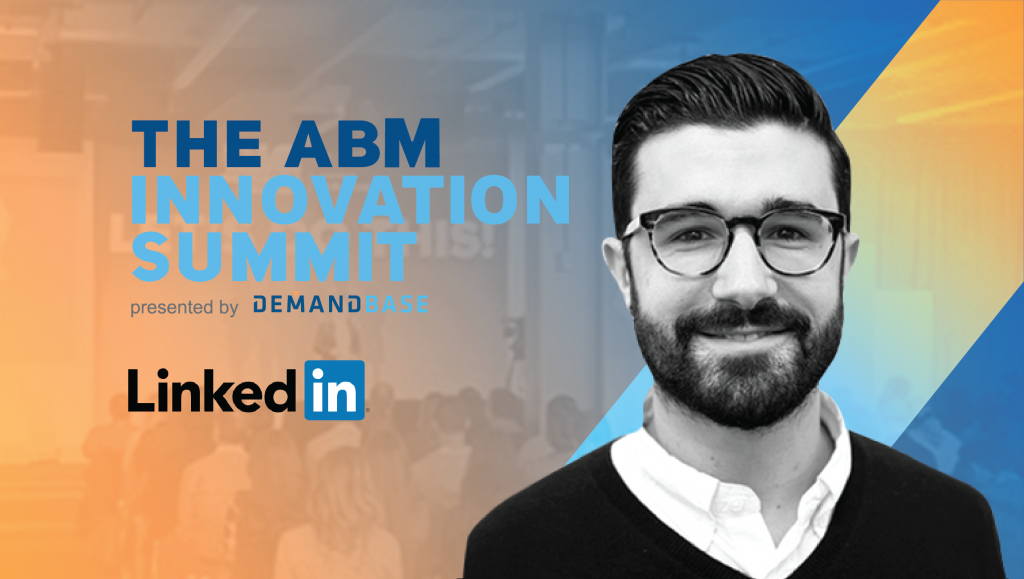 Jon Lombardo Linkedin ABM Innovation Summit 2018