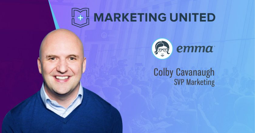 Marketing United 2018 Techbytes with Colby Cavanaugh, SVP Marketing, Emma