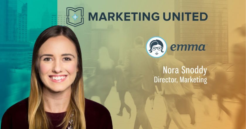 Marketing United Techbytes with Nora Snoddy, Director, Marketing, Emma