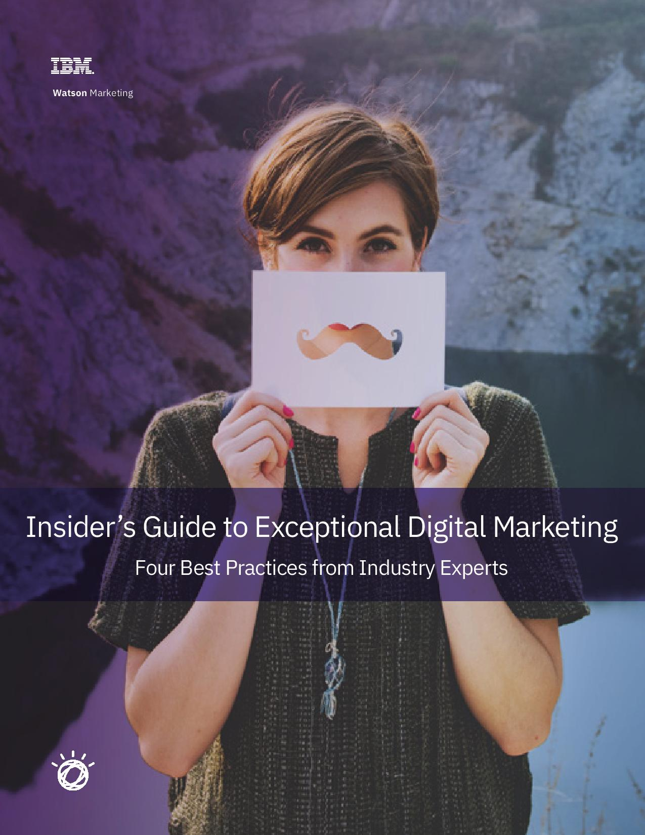 INSIDER'S GUIDE TO EXCEPTIONAL DIGITAL MARKETING