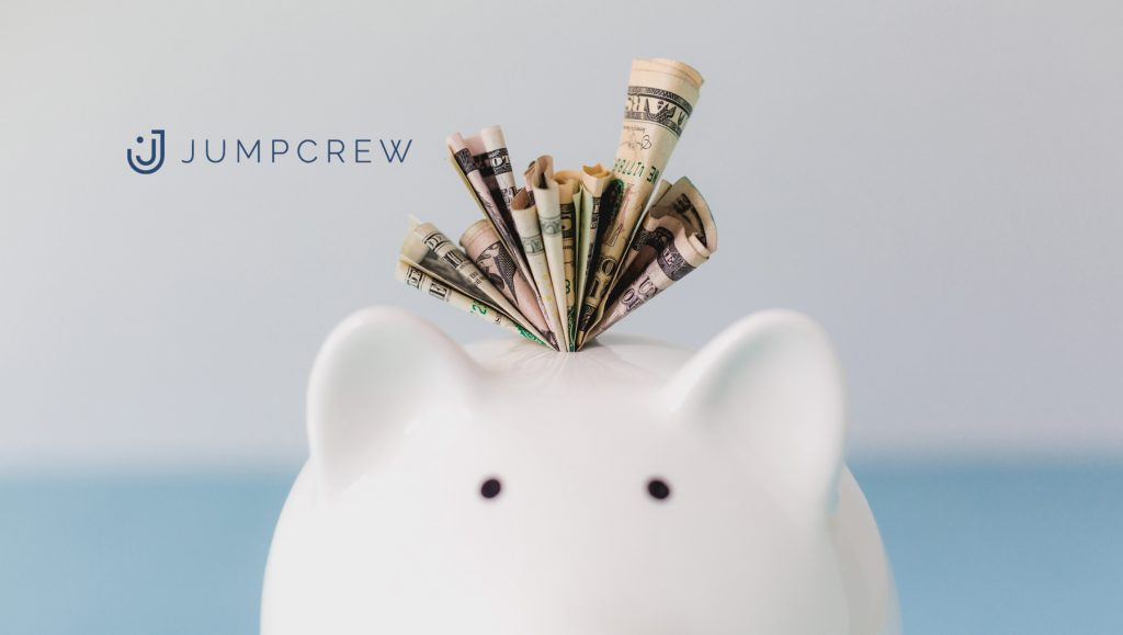 JumpCrew Secures $5.4 Million In Series A Financing Round And Announces Two C-Level Hires