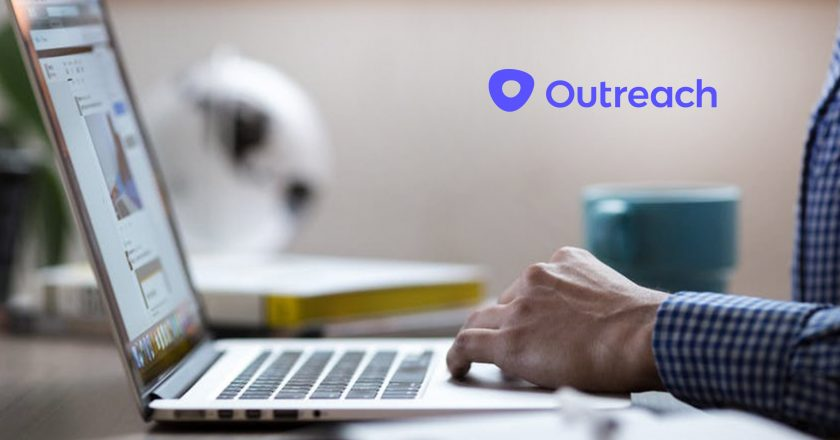 Outreach Secures $65 Million In Series D Funding To Increase Revenue Team Productivity And Return