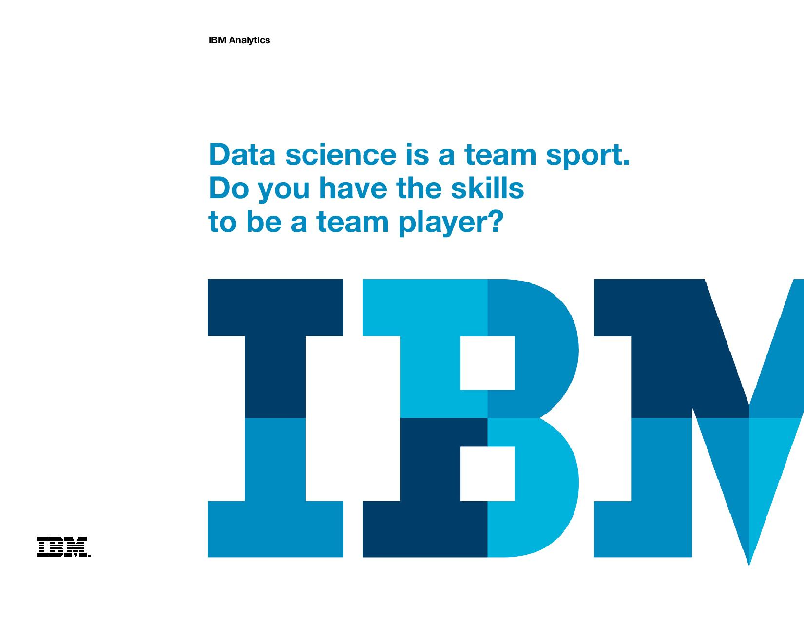 Data science is a team sport. Do you have the skills to be a team player?
