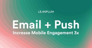 Leanplum Email Report