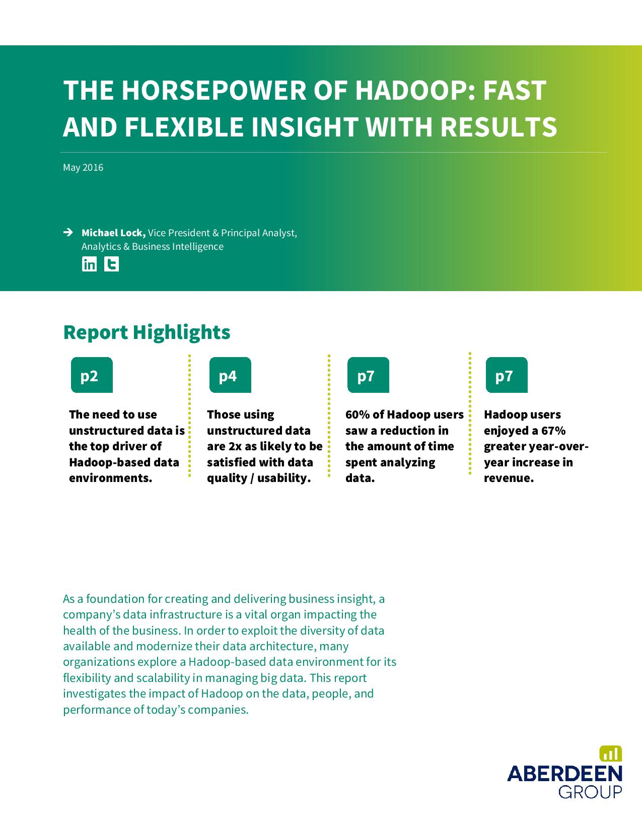 The Horsepower of Hadoop Fast and Flexible Insight with Results (Analyst Report)