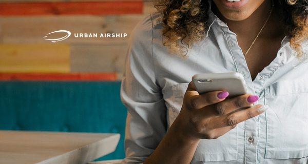Urban Airship Lands $25 Million to Further Accelerate Global Growth of its Rapidly Expanding Customer Engagement Platform