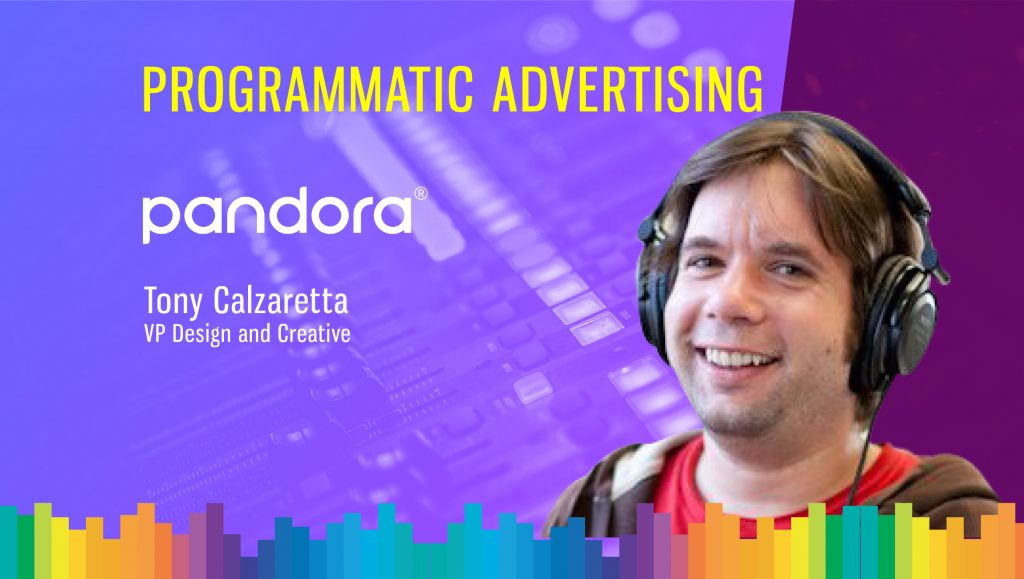 TechBytes with Tony Calzaretta, VP Design and Creative, Pandora