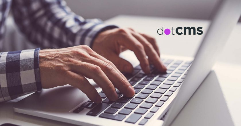 dotCMS Launches dotCMS 5.0 - Developed with 'NoCode' Philosophy, Giving Marketing and Business Teams More Autonomy to Create Digital Experiences