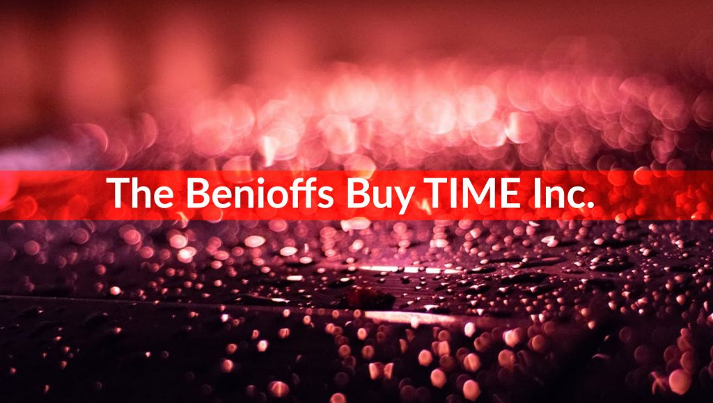 The Benioffs Buy TIME Media Brand for $190 Million