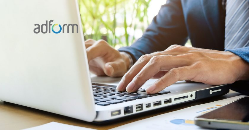 Adform Continues Aggressive Global Expansion, Supporting Clients In Key Growth Markets