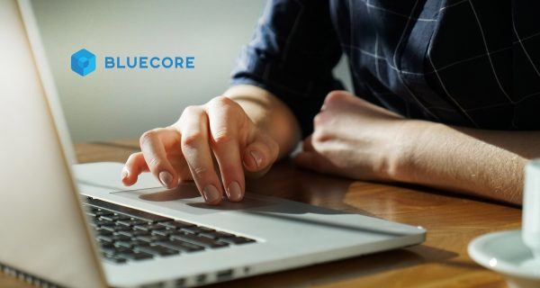 Bluecore Expands into Europe; Announces Work with Nine UK Retail Brands