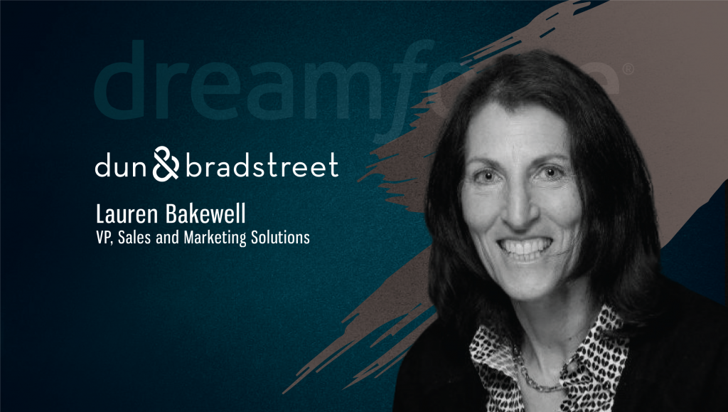 TechBytes with Lauren Bakewell, Product Leader, Sales & Marketing Solutions, Dun & Bradstreet