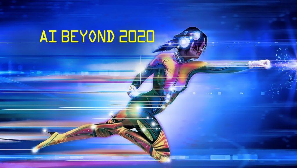 AI Beyond 2020: What Makes the Tech Tick?