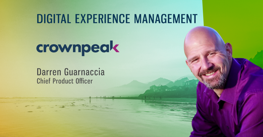TechBytes with Darren Guarnaccia, Chief Product Officer at Crownpeak