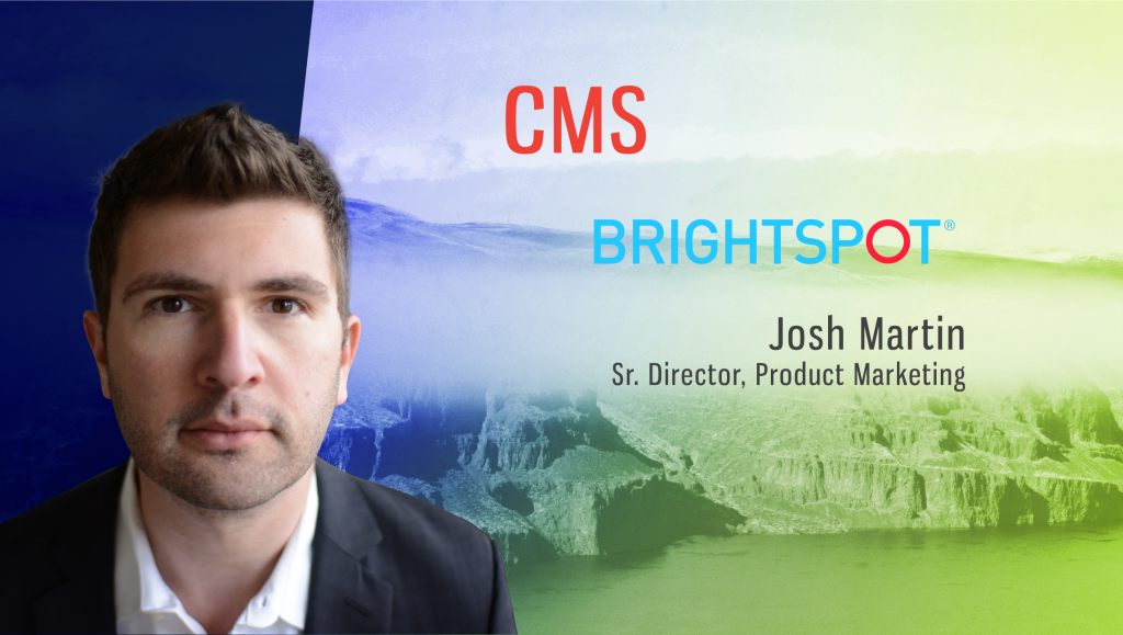 TechBytes with Josh Martin, Sr. Director, Product Marketing at Brightspot CMS