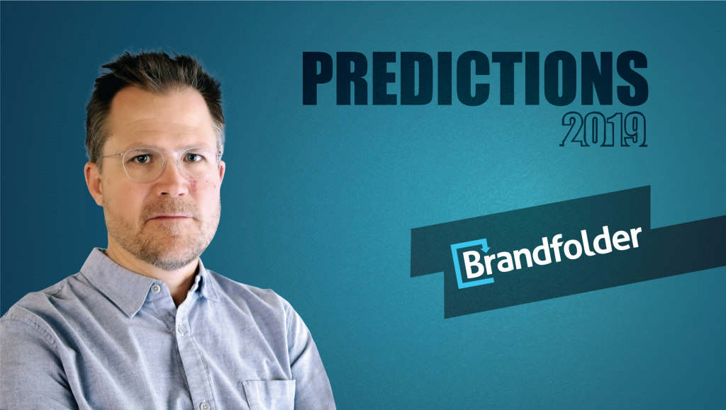 Prediction Series 2019: Interview with Luke Beatty, CEO, Brandfolder