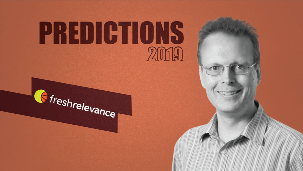 Prediction Series 2019: Interview with Mike Austin, CEO, Fresh Relevance