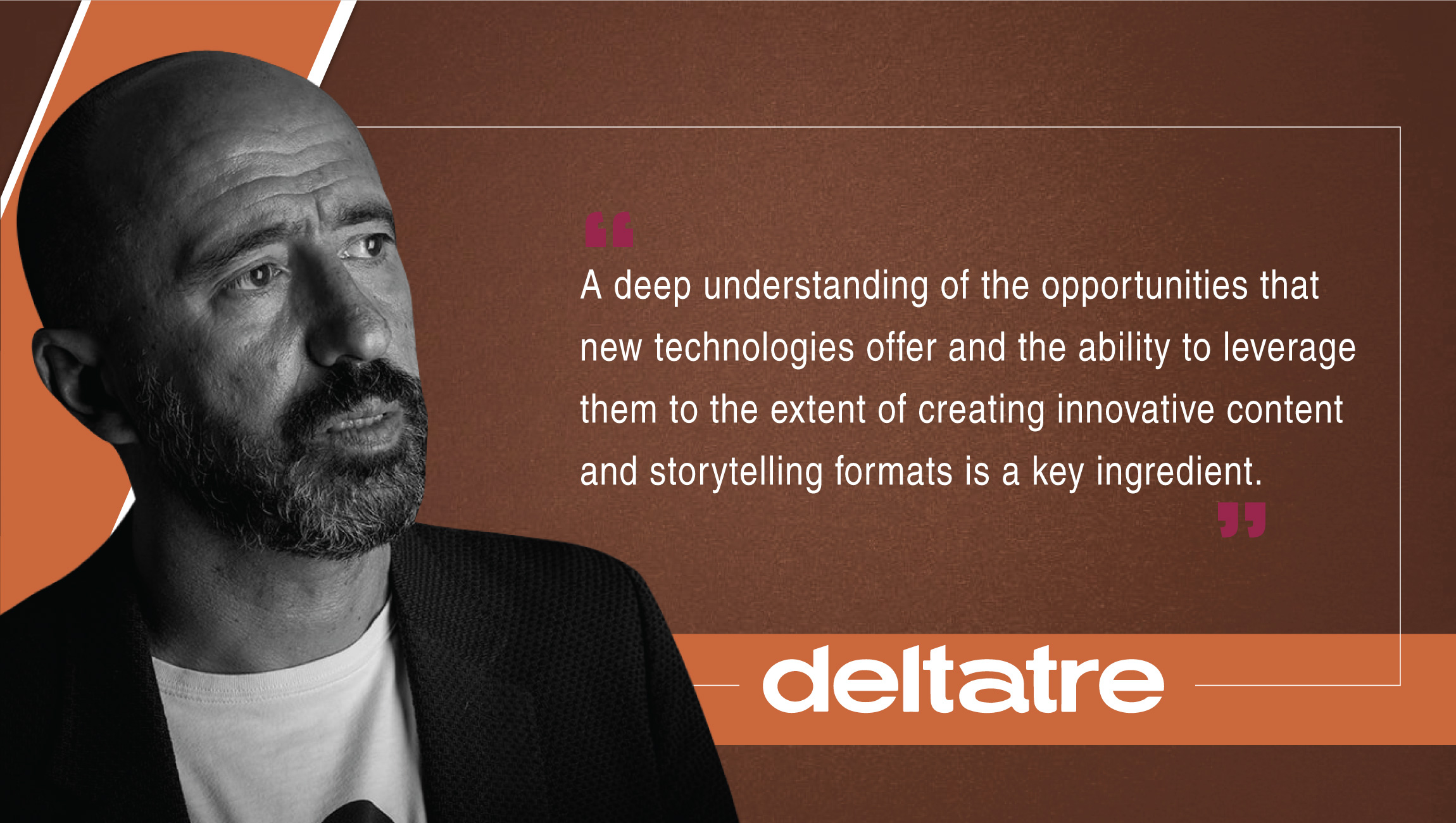 Carlo De Marchis, Chief Product and Marketing Officer, Deltatre