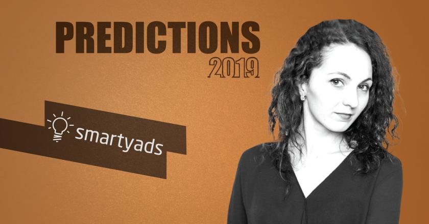 Prediction Series 2019: Interview with Irina Kovalenko, CMO, SmartyAds