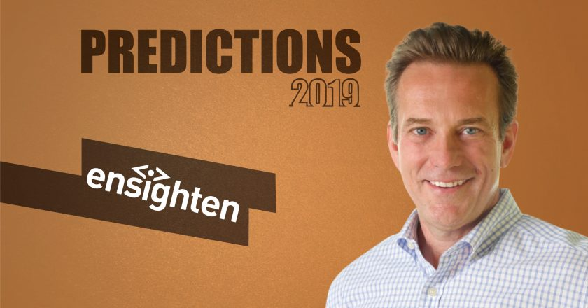 Prediction Series 2019: Interview with Marty Greenlow, CEO, Ensighten