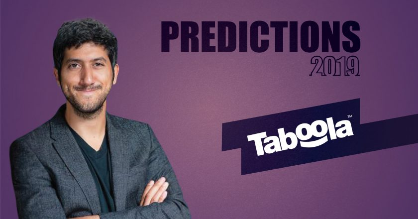 Prediction Series 2019: Interview with Adam Singolda, Founder & CEO, Taboola