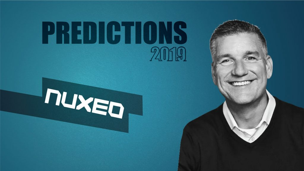 Prediction Series 2019: Interview with Christopher McLaughlin, CMO, Nuxeo