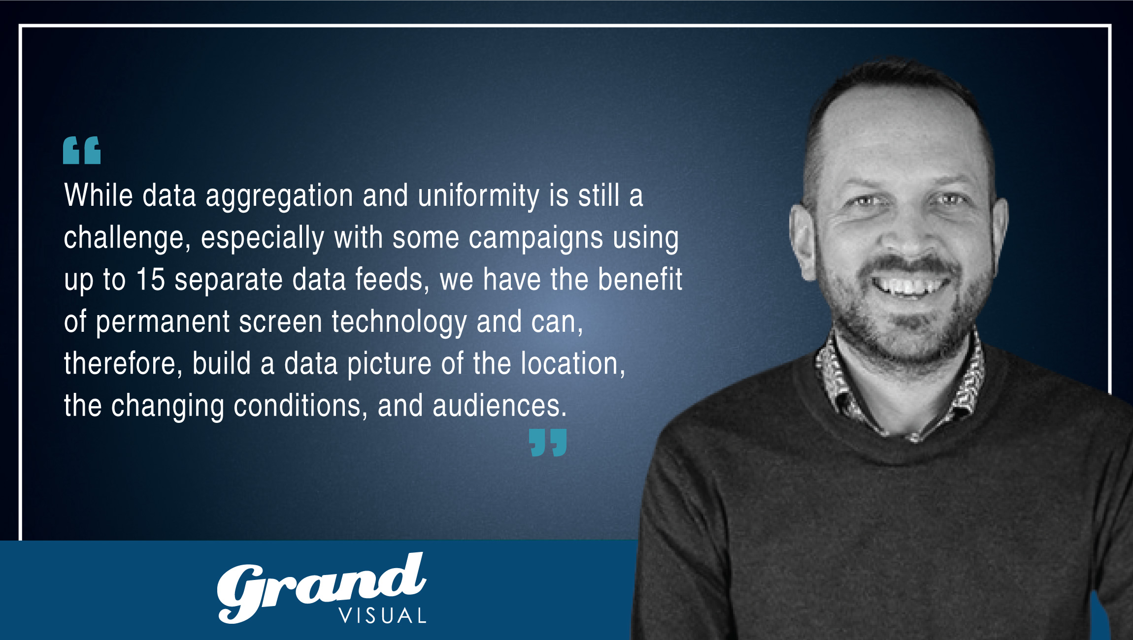 TechBytes with Daniel Dawson, CCTO, Grand Visual