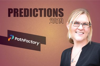 Prediction Series 2019: Interview with Elle Woulfe, VP Marketing, PathFactory