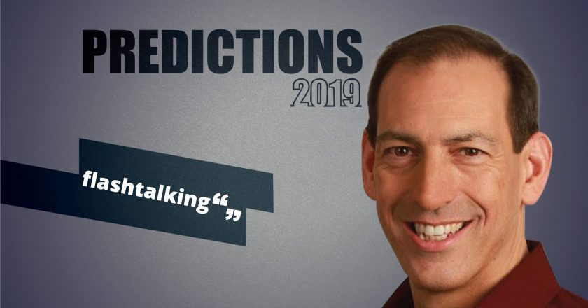 Prediction Series 2019: Interview with John Nardone, CEO, Flashtalking