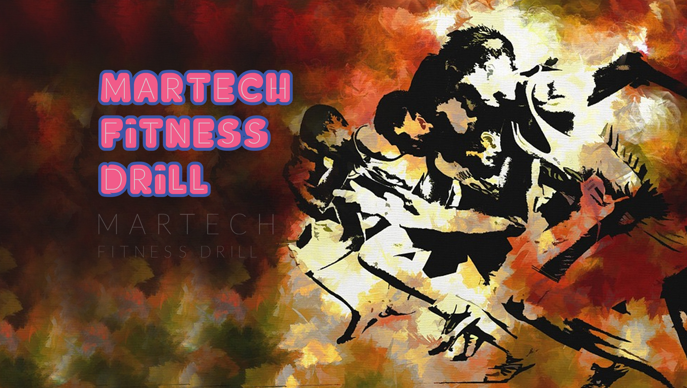 The MarTech Fitness Drill 2019: How Much Do You Sweat With Your Marketing Technology