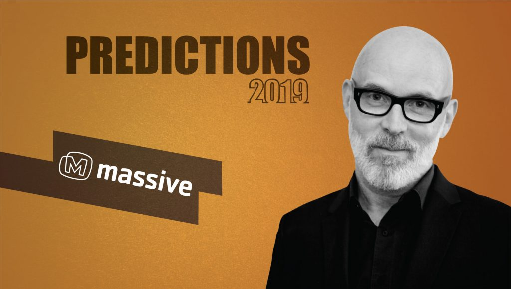 Prediction Series 2019: Interview with Ron Downey, CEO, Massive Interactive