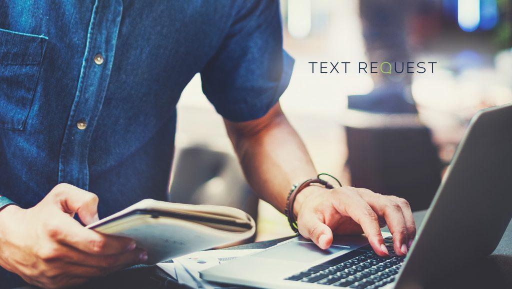 Text Request Surpasses the 1,000 Client Mark; Trends Toward Doubling ARR