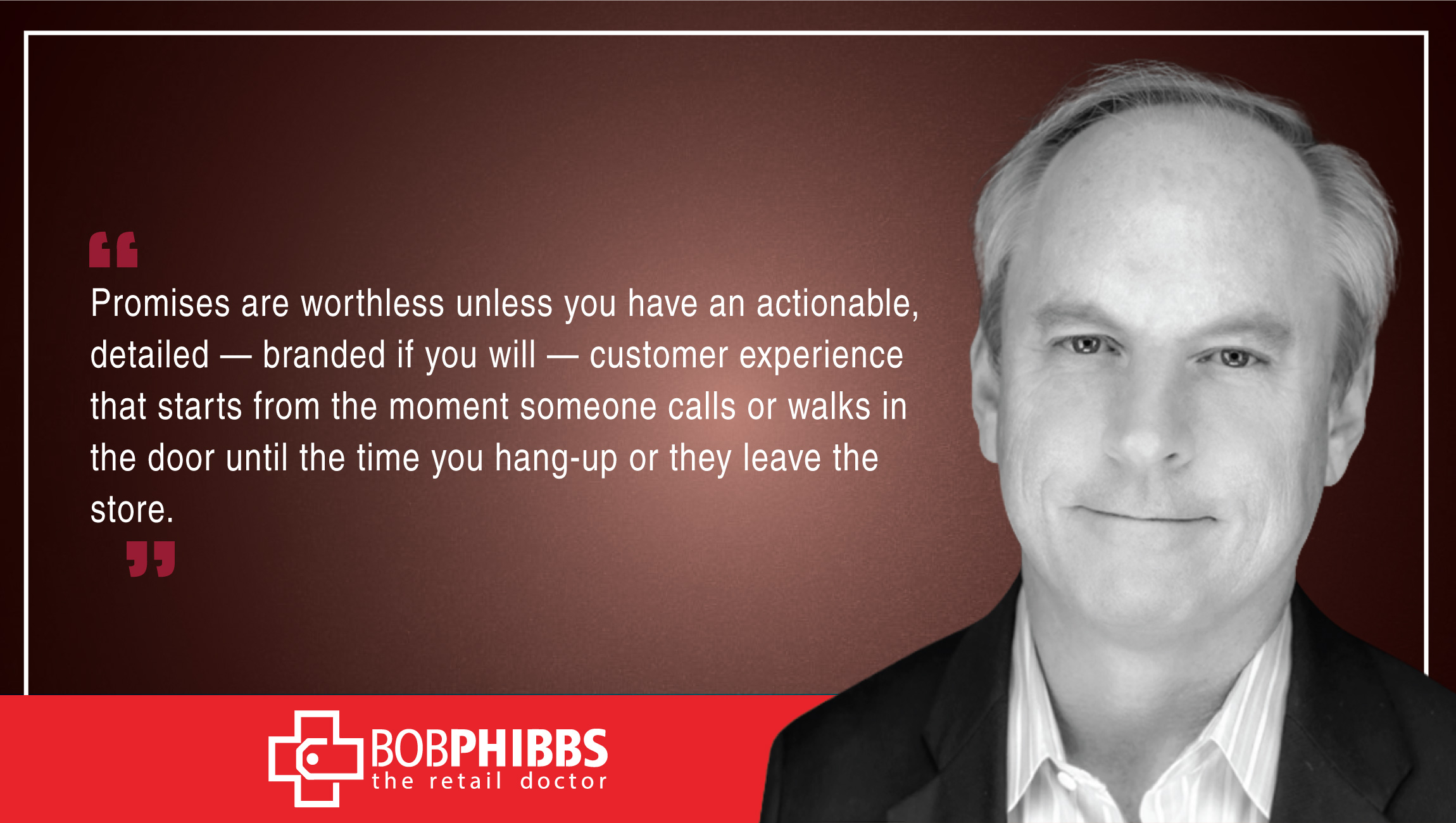 Bob Phibbs, CEO, The Retail Doctor