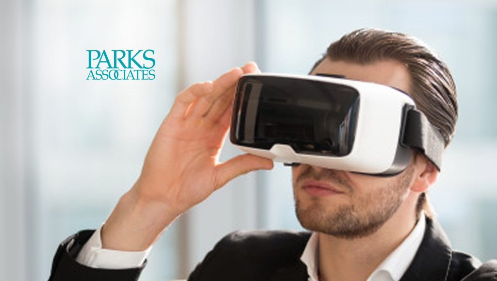 Parks Associates: 8% of US Broadband Households own a VR Headset, While 25% are Familiar With VR Headsets