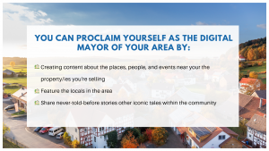 YOU CAN PROCLAIM YOURSELF AS THE DIGITAL MAYOR OF YOUR AREA BY_